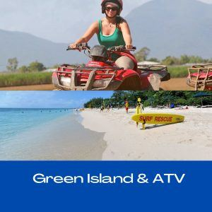 Green Island and ATV